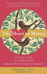 The Heart of Money by Deborah L. Price.